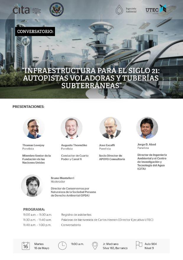 Conversatorio: «Infraestructura para el siglo 21: autopistas voladoras y tuberías subterráneas»