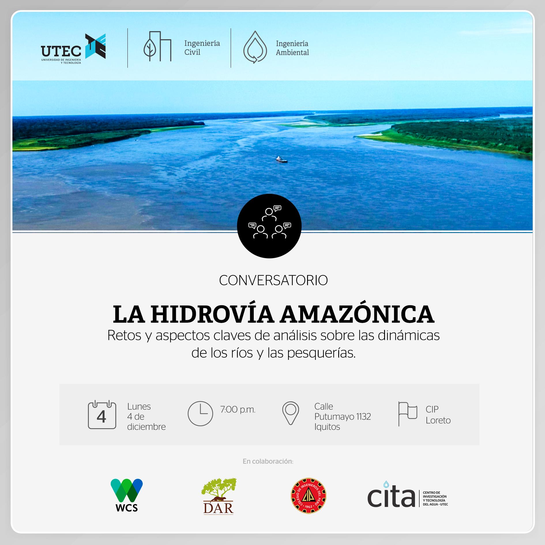 Conversatorio público: «La Hidrovía Amazónica: Retos y aspectos claves de análisis sobre las dinámicas de los ríos y las pesquerías»