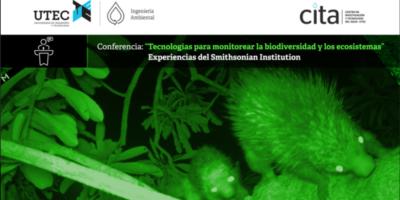 """Conferencia: """"Tecnologías para monitorear la biodiversidad y los ecosistemas"""""""