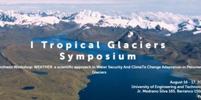 (Español) Postulaciones abiertas: I Tropical Glaciers Symposium