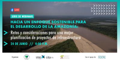 [Webinars] Hacia un enfoque sostenible para el desarrollo de la Amazonía