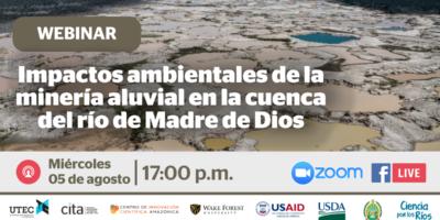 [WEBINAR] Impactos ambientales de la minería aluvial en Madre de Dios