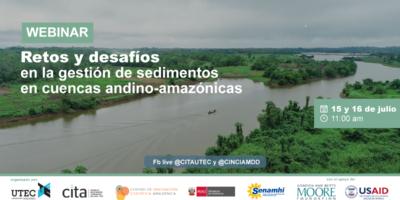 [Webinar] Retos y desafíos en la gestión de sedimentos en cuencas andino-amazónicas
